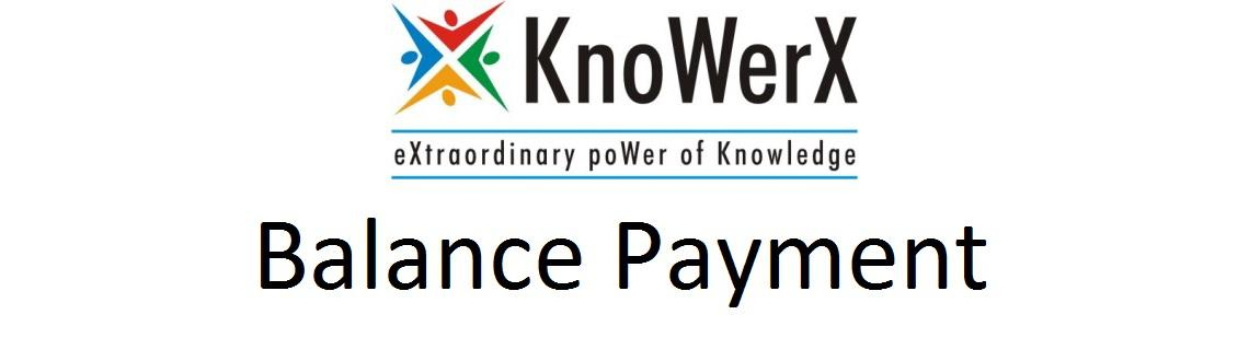 Book Online Tickets for KnoWerX Balance Payment-10000, Various. Please use this to make balance payment to KnoWerX Education (India) Private Limited. Please do not use this for any other purpose.