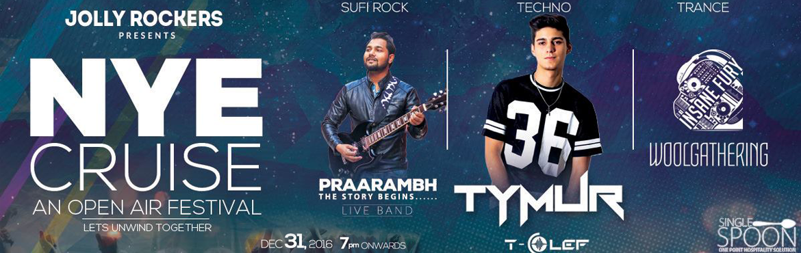 Book Online Tickets for Jolly Rockers presents NYE Cruise 2017 J, Gurugram. A journey of a thousand miles must begin with a single step!Jolly Rockerspresents NYE Cruise 2017 Journey Beigins powered by Single Spoon. Single General 2000 [Full cover charges] Single VIP 4500 [Private section with dedicated steward service]