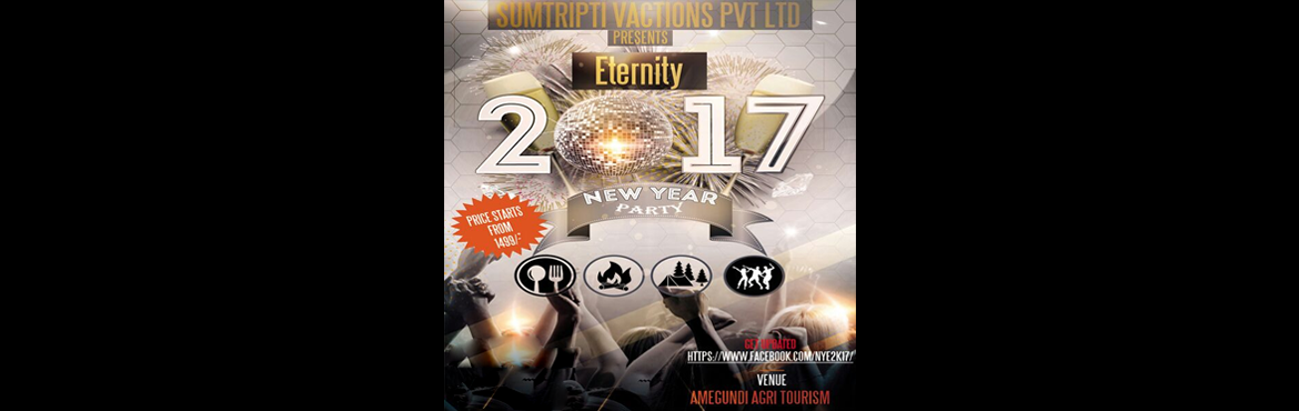"Book Online Tickets for New Year Eternity 2K17, Keralalusa. www.sumtripti.com/newyearSumTripti Vacations PVT LTD presents New Year Eve 2017 ""ETERNITY 2K17"" If you are planning to bid adieu to 2016 in unique&n"