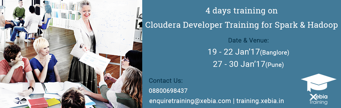 Cloudera Developer Training for Apache Spark and Hadoop | 27-30 Jan 2017 Pune