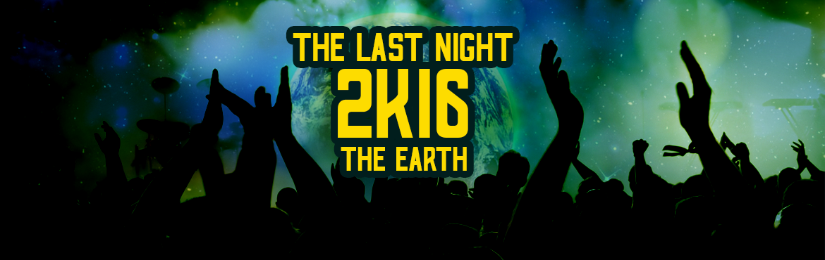 Book Online Tickets for THE LAST NIGHT OF 2K16 ON THE EARTH, Hyderabad. HELLO HYD PARTY PEEPS HOW YOU ALL ? CELEBRAT YOUR NEW YEAR WITH US WE ARE OFFERING YOU TO CELEBRATE IN YOUR BUDJET SPECIAL ATTRACTIONS FIRE WORKS SKY LANTHERS AND MANY MORE