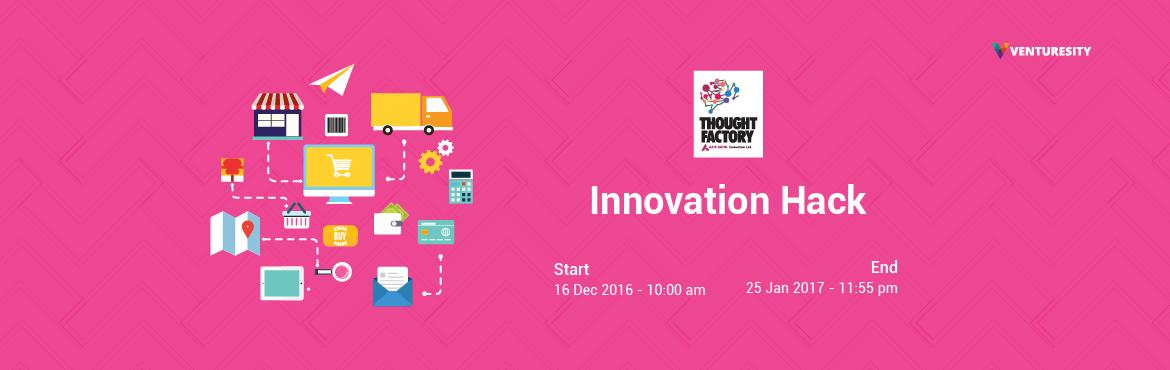 Book Online Tickets for Axis Bank Innovation Hack, Bengaluru. Thought Factory by Axis Bank is the platform where innovative ideas get transformed into real world solutions. We present to you the \