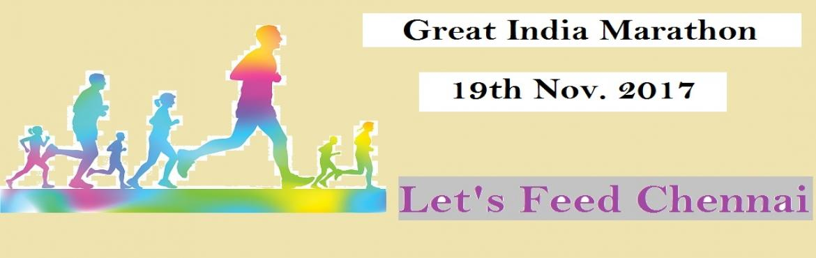 "Book Online Tickets for THE GREAT INDIA MARATHON by Lets feed ch, Chennai. Let's Feed Chennai is planning to organize the ""THE GREAT INDIA MARATHON"", a 10 Km run at Marina Beach on Sunday 19th November 2017 starting at 6.00 am from Lighthouse. This 10 Km run will have 2 loops of 5 Km each. Water & Elec"