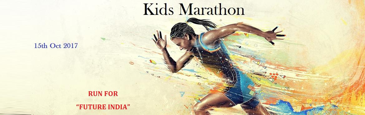 "Book Online Tickets for Kids Marathon at Chennai Marina Lighthou, Chennai. RUN FOR ""FUTURE INDIA""   ""If you can't feed a hundred people, then feed just once"".    Water & Electrolyte Drinks will be available at the 2 Km, 4 Km, 5 Km, 7 Km, 9 Km & at the end point of the race. Di"