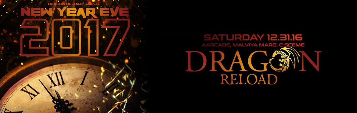 Book Online Tickets for New Year Eve 2017: Dragon Reloaded, Jaipur. Dragon Reload invites you all to become the part of the most awaited party of the year #NewYearEve with full of Surprises. Let\'s Sparkle this New year with #Dragon_Reload!Grab the early passes- The countdown has begun!