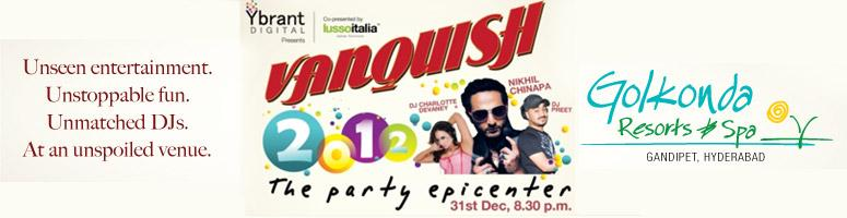 VANQUISH New Year Party 2012 with DJ Nikhil Chinapa @ Golkonda Resorts