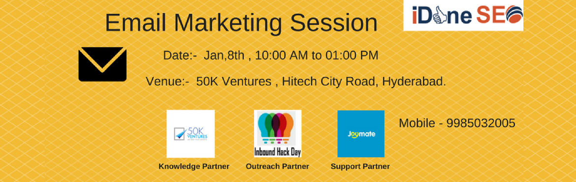 Book Online Tickets for Email Marketing Session, Hyderabad.    Marketing expert, David Newman quoted - Email has an ability many channels don't: creating valuable, personal touches – at scale. On Jan 8th, let us explore more information on email marketing. 10:00 AM to 10:30 AM Registrations &