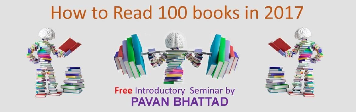 Book Online Tickets for How to Read 100 Books in 2017, Bengaluru. How to Read 100 books in 2017 Do you avoid reading because it is a slow and boring process? Are you an avid reader and want to read even more? Do you have a pile of unread books? Is slow reading killing you? This time do NOT let your New Year Resolut
