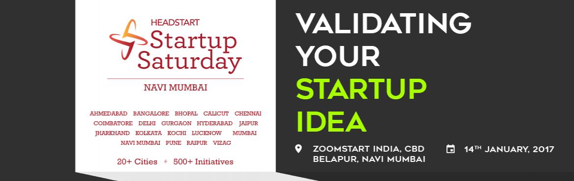 "Book Online Tickets for Validating your Startup Idea : Startup S, Mumbai. We are happy to announce the January 2017 edition of Startup Saturday Navi Mumbai themed:  ""Validating Your Startup Idea"". Everyone has an idea, but are ideas really worth anything? They are and they are not.The difference is when th"