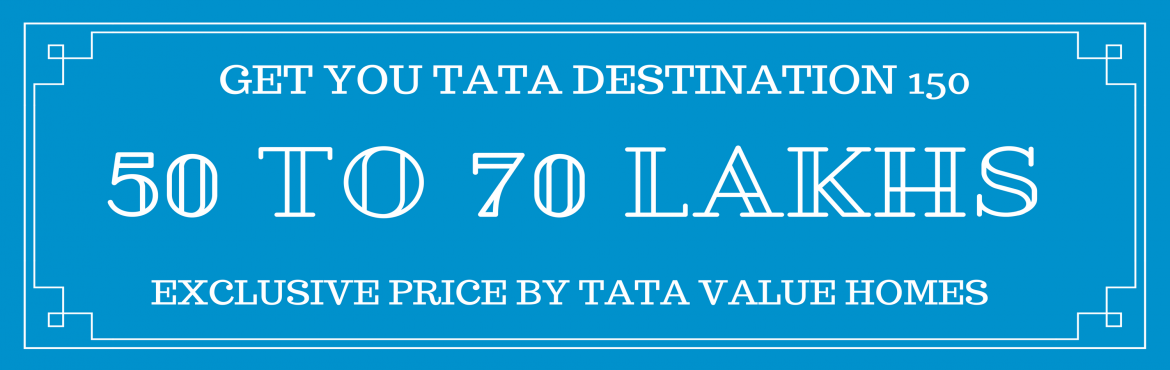 Tata Value Homes Destination 150 Greater Noida Sector 150 Residential Apartments