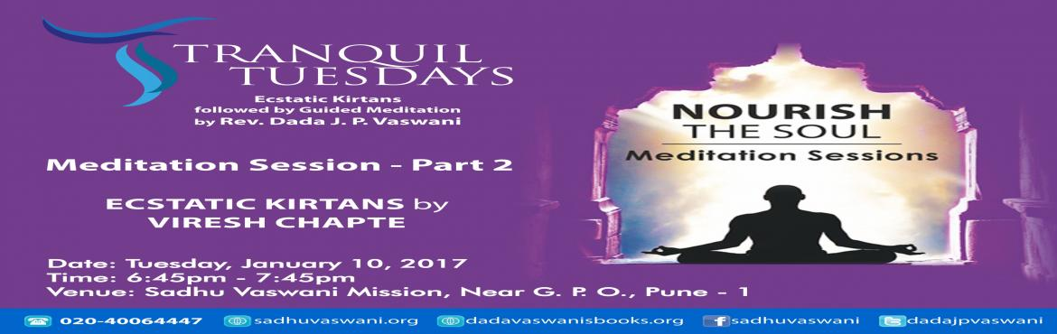 Nourish the Soul - Guided Meditation Part 2 - 10th January 2017