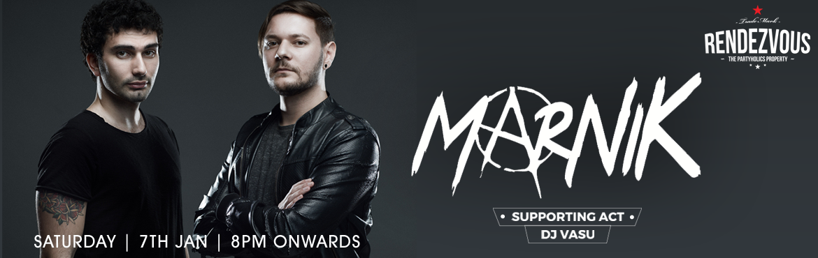 Book Online Tickets for Marnik At Rendezvous, Hyderabad. Italian phenomena, Marnik, have made their mark as one of the most promising talents in today's scene as they quickly scale the Beatport charts, perform electrifying sets around the world, and garner the support of dance music icons. Emanuele a