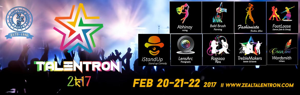 Book Online Tickets for Zeal Talentron 2K17, Pune. Talentron is an inter college cultural talent competition organized by the Zeal Education Society, Pune endeavoring to explore ways to create outlets for the expression of entrepreneurship in the Indian common man and equip him for productivity throu