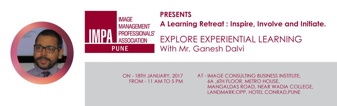 Book Online Tickets for A Learning Retreat : Inspire, Involve an, Pune. ABOUT THE SPEAKER - Ganesh Dalvi An alumnus of IHM – Mumbai, Ganesh also holds post graduate diploma in management studies from Welingkar Institute. He is also an International Association of Facilitator (IAF) Certified Professional Facilitator