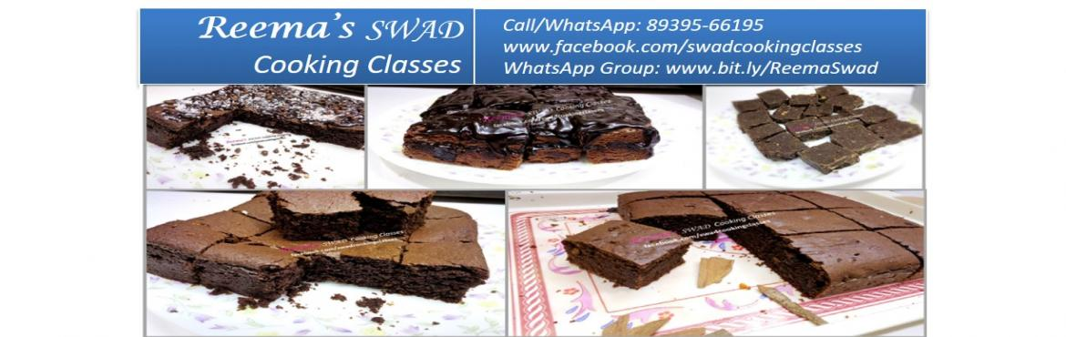Book Online Tickets for Brownies Special - Cooking Workshop, Chennai. Reema\'s Swad Cooking Classes schedules \