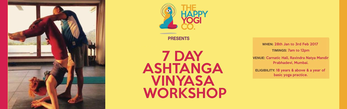 Book Online Tickets for Mumbai Ashtanga Viyasa Workshop, Mumbai. For the first time we have Ashtanga Vinyasa Yoga Workshop in Mumbai by Guru Ramesh Sheety. This January 2017. Have a new year resolution to loose weight? To do something new every month? Gift someone you love? No time for Retreat outside Mumbai? yess