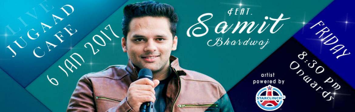 Book Online Tickets for Samit Bhardwaj (Acoustic Duo) Awesome Si, NewDelhi. Samit Bhardwaj is a professional singer based out of the capital city of India, New Delhi. He has been taught music from Manish Trikha for more than 15 years. He belongs to a musical family. His