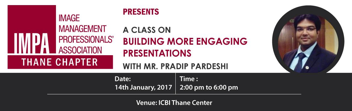 Book Online Tickets for Building More Engaging Presentations , Thane. About the trainer - Pradip Pardeshi is a Computer Engineer, Microsoft Certified Trainer and Consultant. He started his company Tech & Training Corporate Solutions Pvt. Ltd. in the year 2008 and has successfully conducted 1000 plus bat
