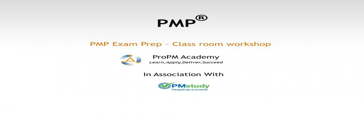 PMP Exam Prep Classroom Workshop .Fast Track Batch