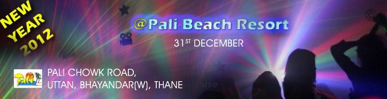 New Year 2012 at Pali Beach Resort on 31st December 2011