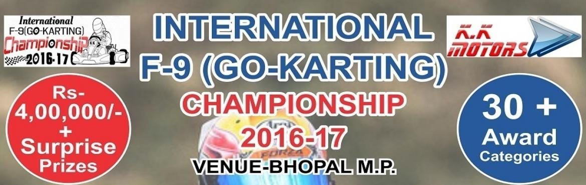 Book Online Tickets for INTERNATIONAL F-9(GO-KARTING) CHAMPIONSH, Chhapri.