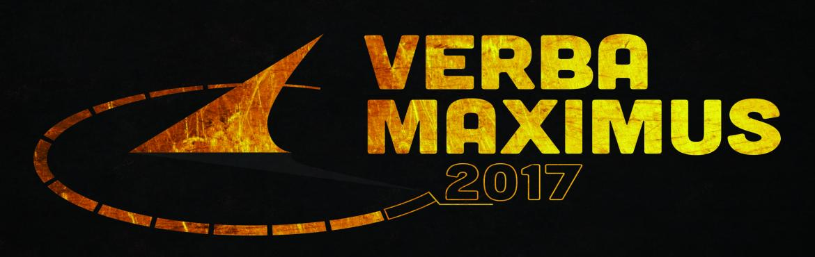 "Book Online Tickets for Verba Maximus 2017, Hyderabad. Verba Maximus, BITS Pilani Hyderabad Campus's pride and soul, is the national annual literary fest conducted every year. The words, 'Verba Maximus', are Latin for ""Words of the Greatest"" and right from the pro-shows and"