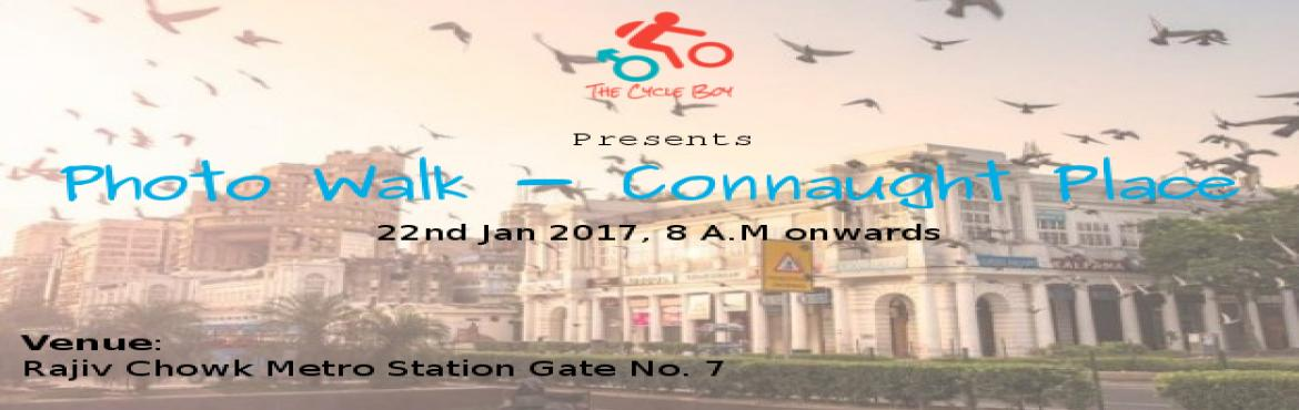 Photo walk Connaught place | C.P
