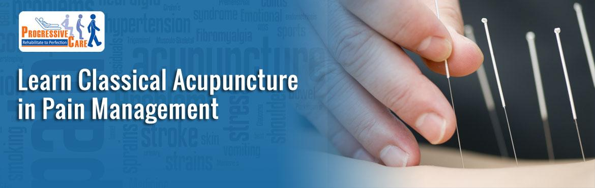 Classical Acupuncture in Pain Management - Knowledge Sharing Session