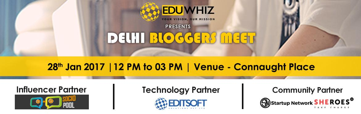 Book Online Tickets for Delhi Bloggers Meet, NewDelhi. Eduwhiz presents Delhi Bloggers Meet 2017. Join the coolest community of bloggers to meet, chat and network with bloggers all across Delhi & NCR!Book your seats at https://imjo.in/c2AH6CThe meet will have an open discussion on - Bloggin