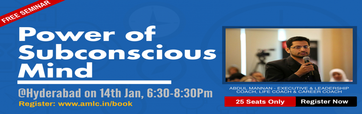 Book Online Tickets for The Power of Subconscious Mind, Hyderabad. Do you want to make big in Life and be Successful? Wanted to get something in your life but still not able to? Then this workshop is for you!! This Workshop will help you overcome your Limiting beliefs & tap the Unlimited Potential of your Subcon