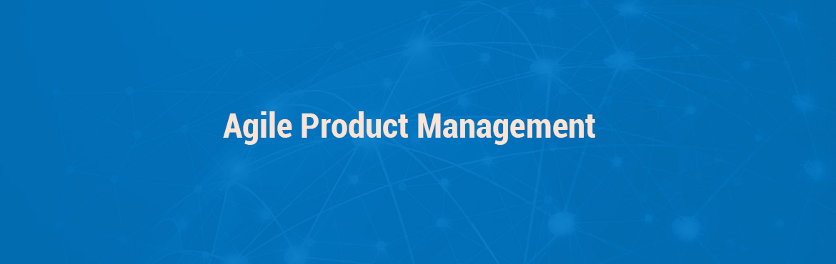 Agile Product Management | One Day Workshop | Pune
