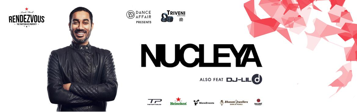 NUCLEYA Live in Hyderabad - Rendezvous
