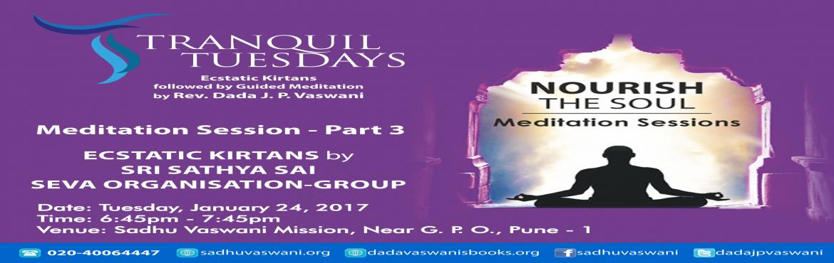 Nourish the Soul at Tranquil Tuesdays - 24th January 2017