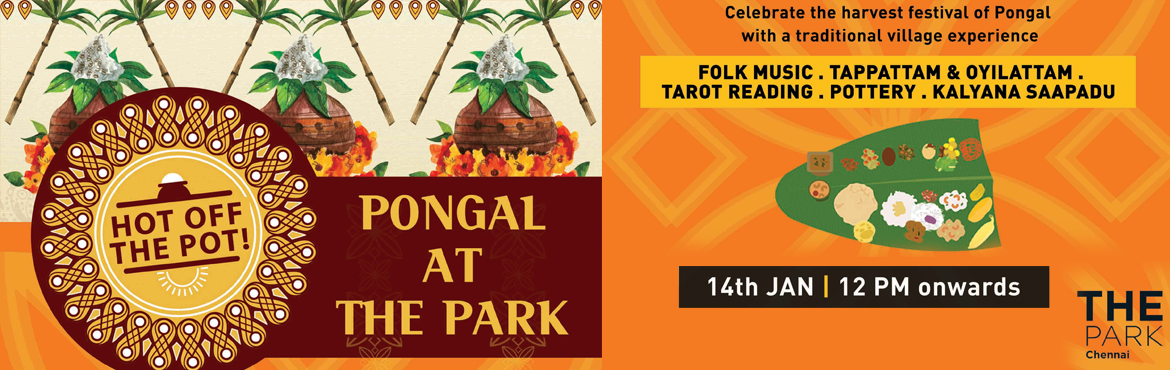 Book Online Tickets for Pongal at the Park, Chennai, Chennai. Pots brimming over with Pongal, sugarcane strewn across the streets of Tamil Nadu & decorated cattle to welcome the holiday weekend!     Come celebrate the harvest festival of PONGAL AT THE PARK with a special festive lunch. Indulge in