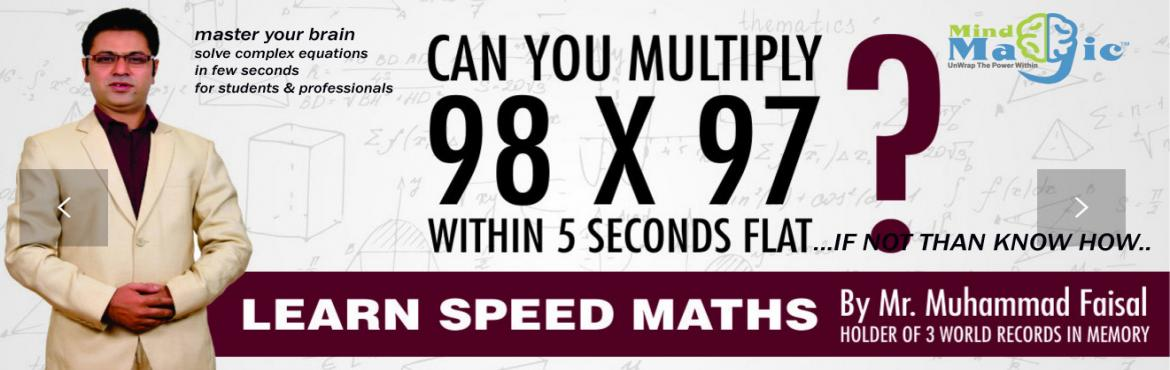 Book Online Tickets for Journey to Speed Maths, NewDelhi.        Journey to Speed Maths Workshop™ is a unique training program for the school and college students or anyone who is interested in honing their calculation speed. The techniques taught in the workshop will help you to m