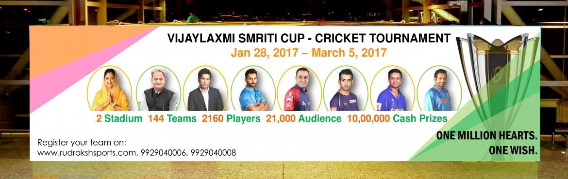 Book Online Tickets for Cricket Tournament- Vijaylaxmi Smriti Cu, Jaipur.  Vijaylaxmi Smriti Cup T20 Cricket Tournament 2016-17 in Jaipur played with pink leather ball starting from 28th January, 2017. GAME FORMAT- Total No of Overs : 20 Total No of Teams:- 32 Team Format :- Round Robin + knock out Minimum No. of Matches G