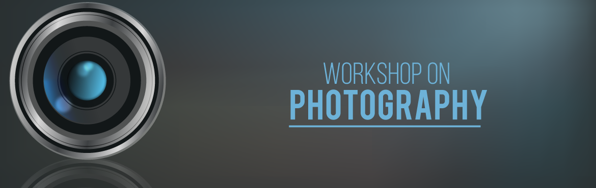Workshop On Photography February