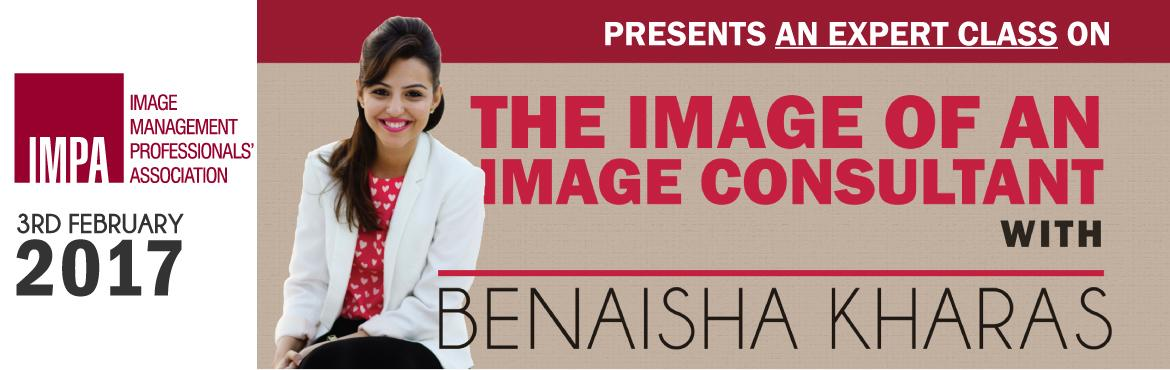 Book Online Tickets for The Image of an Image Consultant - Exper, Mumbai. Expert Profile Having been practicing as an internationally certified image consultant pan India and in the Middle-East for the last 5 years, it gives me immense pleasure to address all the apprehensions of a lot of future image consultants who are o