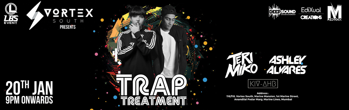 Trap Treatment featuring Teri Miko supported by Ashley Alvares and Kivahb