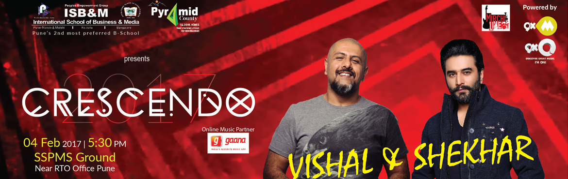 Book Online Tickets for Crescendo 2017 - Vishal and Shekhar Live, Pune. Gear up to be mesmerised by the power-packed and classic duo of Vishal and Shekhar, performing live at SSPMS ground, Pune featuring the largest Cultural Festival in the city, CRESCENDO hosted by International School of Business and Media on February