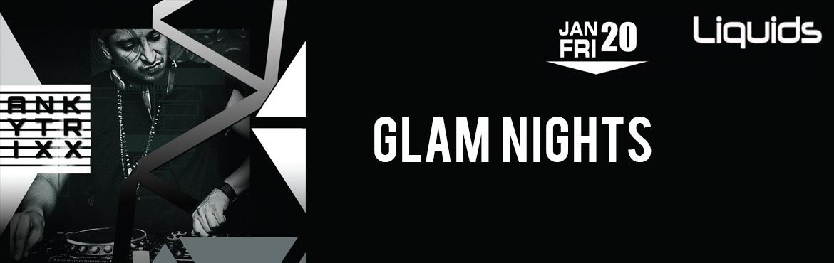 Book Online Tickets for Glam Nights with Ankytrixx, Hyderabad. Ankytrixx is an Indian Electronica DJ and Producer. Currently winner of *DJ OF THE YEAR.   The day calls for celebrations and enjoyment in the company of closed pals and chums!! The best way to celebrate Weekend would be to spend the time i