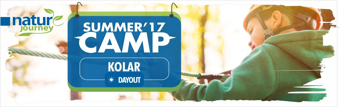Book Online Tickets for Nature Journey day summer camp at Kolar, Kolar.     Location   Kolar     Pick up and drop   Opposite to HSR Layout BDA Complex     Time   9:30 am-5:00pm       Inclusive :     Welcome Drink Breakfast Lunch Dinner Evening Snacks Task Based Activities Challenging Activities Transportation T