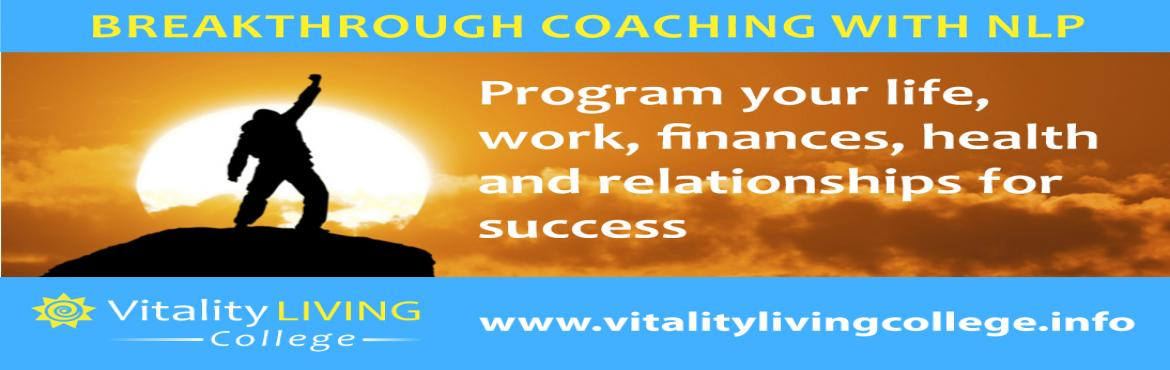 Book Online Tickets for Breakthrough Coaching  with NLP Practiti, Rishikesh. Program your life for success with Breakthrough Coaching & NLP Practitioner Rishikesh with Dr Rangana Rupavi Choudhuri (PhD) March 27th-April 2nd 2017 (Mon-Sun) 9am to 8pm  Venue to be decided. Fast track to success with 7 jam-packed, conten