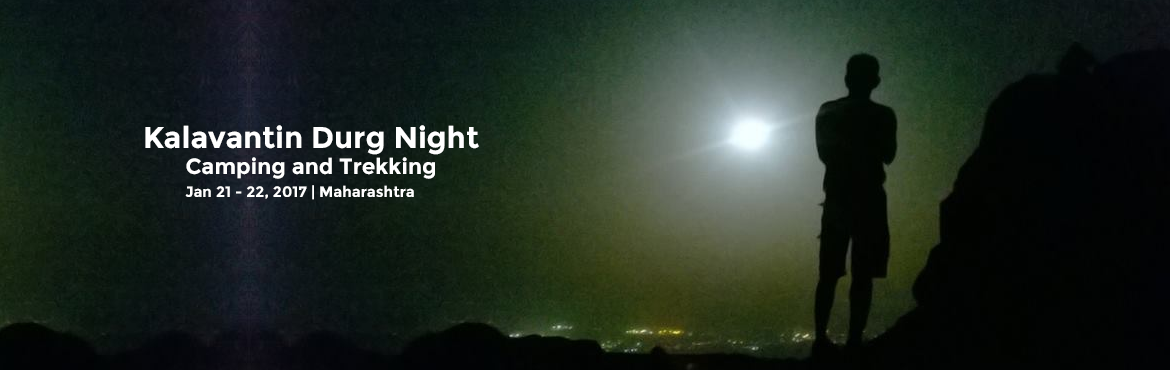 Kalavantin Durg Night Camping and Trekking