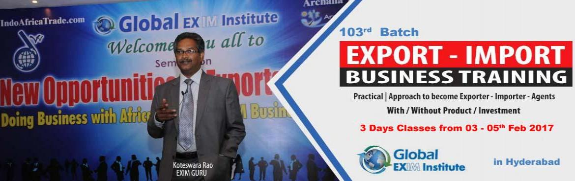 Book Online Tickets for EXPORT-IMPORT Business Training from 03 , Hyderabad. This Export Import Business training is aimed at Small and Medium companies who aspire to take their business to International markets. The workshop is conceived to help CEO /owner-managers / Senior executives of Indian companies who wish to develop