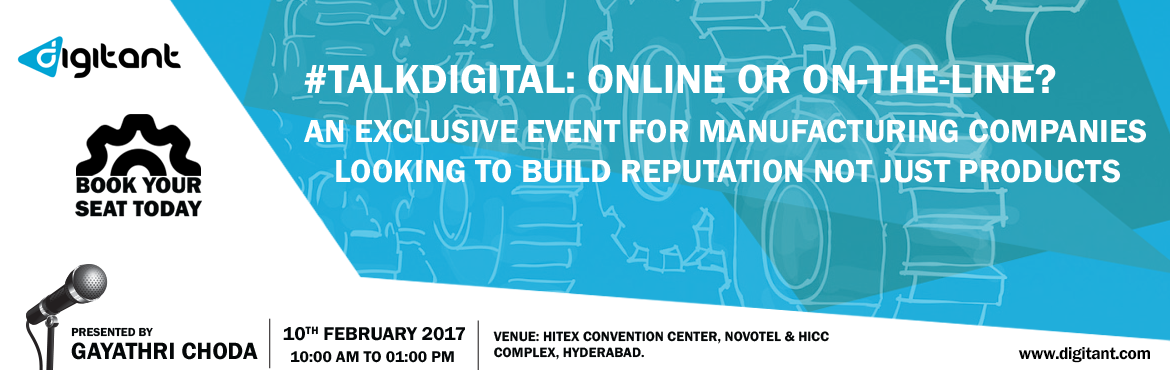 Digitant offers an exclusive event for Manufacturing Companies on adopting digital and how it can improve your brand recognition.