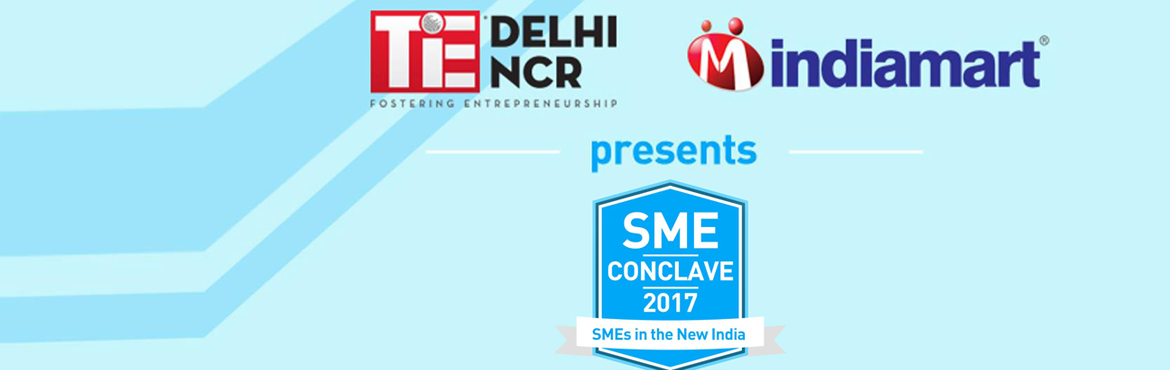 Book Online Tickets for TiE and IndiaMART present SME Conclave 2, NewDelhi. Flourishing amidst a challenging environment, the Small and Medium Enterprises (SMEs) of India experienced several highs and lows in the past few years. With the Indian economy expected to emerge as one of the leading economies in the world and likel