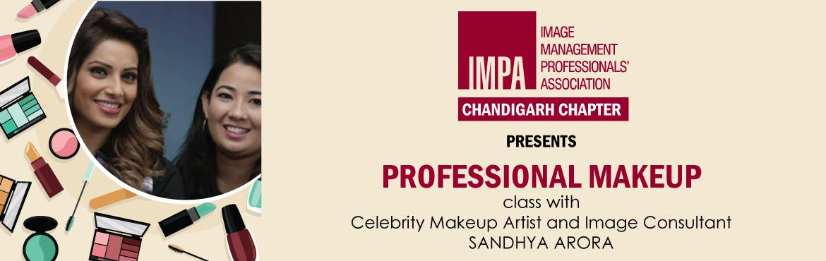 Book Online Tickets for IMPA Chandigarh Presents - Professional , Chandigarh. ABOUT THE PRESENTER: Sandhya is a professional celebrity makeup artist and also an image consultant trained at Image Consulting Business Institute (ICBI). She has trained and enhanced her skills under various established international and senior Boll