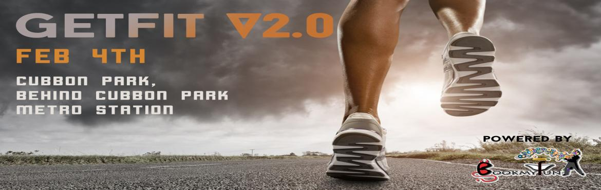 Book Online Tickets for GetFit V2.0, Bengaluru. The all exciting GetFit Fitness bootcamp is back. Due to the enormous success and high demand of the GetFit Fitness Bootcamp V1.0, we are back with the new and innovative Versionn 2.0. What is GetFit Version 2.0? A. GetFit Version 2.0 is an even