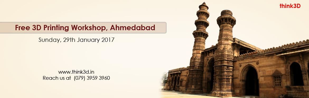 Book Online Tickets for Free 3D Printing Workshop, Ahmedabad  , Ahmedabad. think3D is conducting a free 3D printing workshop in Ahmedabad on 29th January 2017. This workshop is intended for all those who are inquisitive of 3D printing technology. This session is intended to provide an overview on the technology and also to